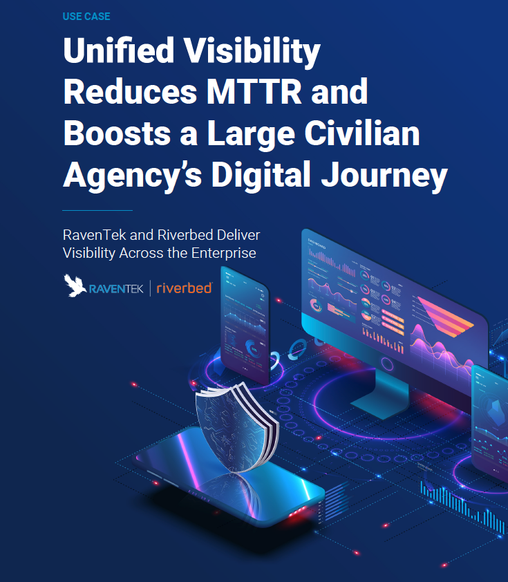 Unified Visibility Reduces MTTR and Boosts a Large Civilian Agency's Digital Journey